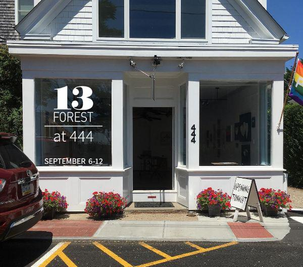 13FOREST Gallery at Gallery 444 PTown